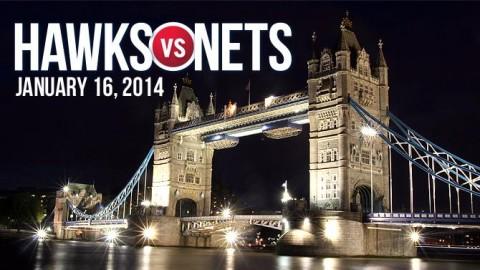 hawks-nets-london-2014
