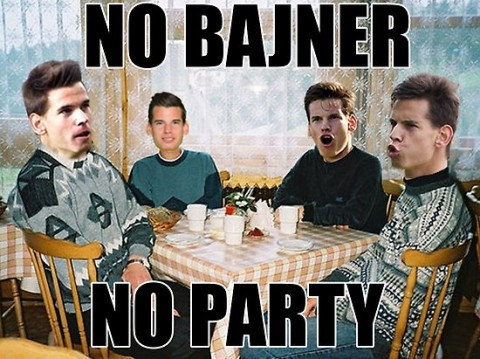 No Bajner No Party